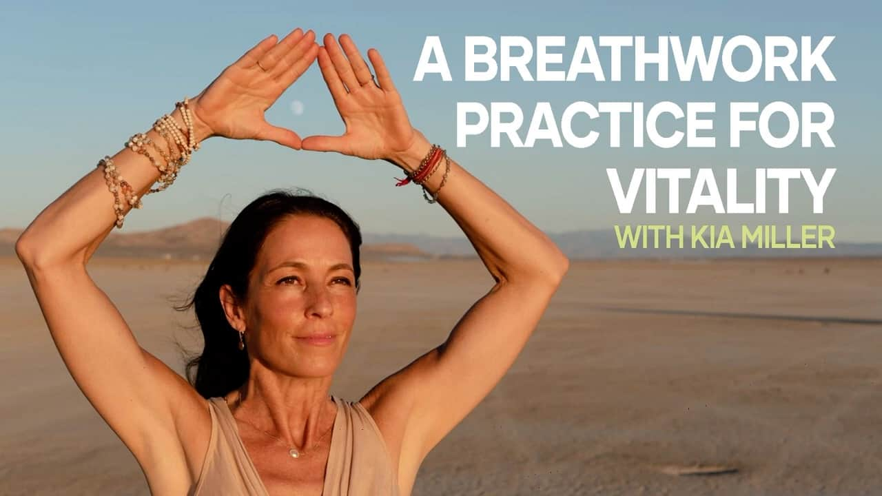 A Breathwork Practice for Vitality with Kia Miller