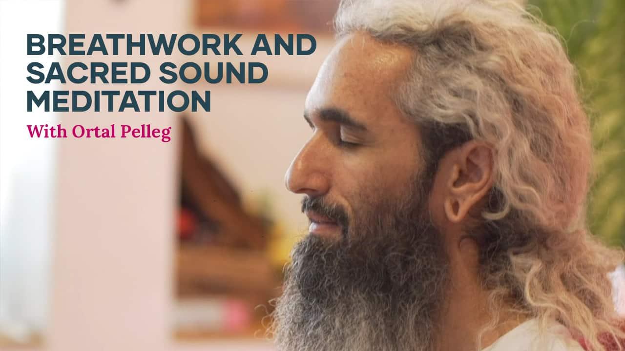 Sacred Sound Meditation with Ortal Pelleg