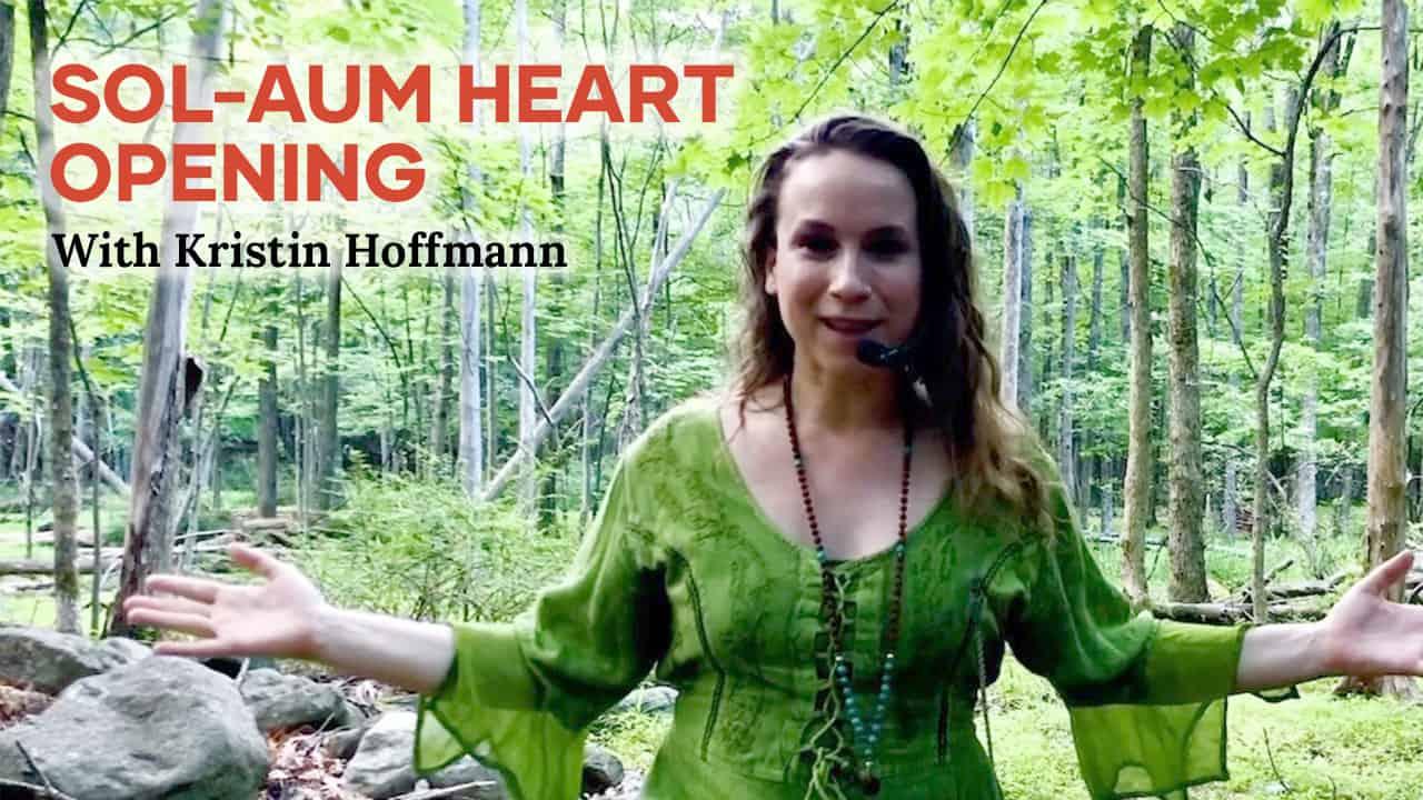 Sol-Aum Heart Opening