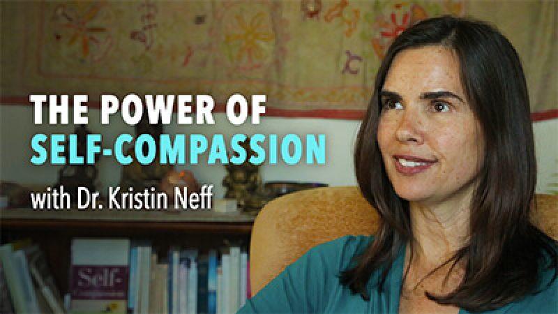SelfCompassionKristenNeffUPTV-3